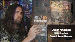 Era of Kingdoms - Kickstarter - Board Game Review