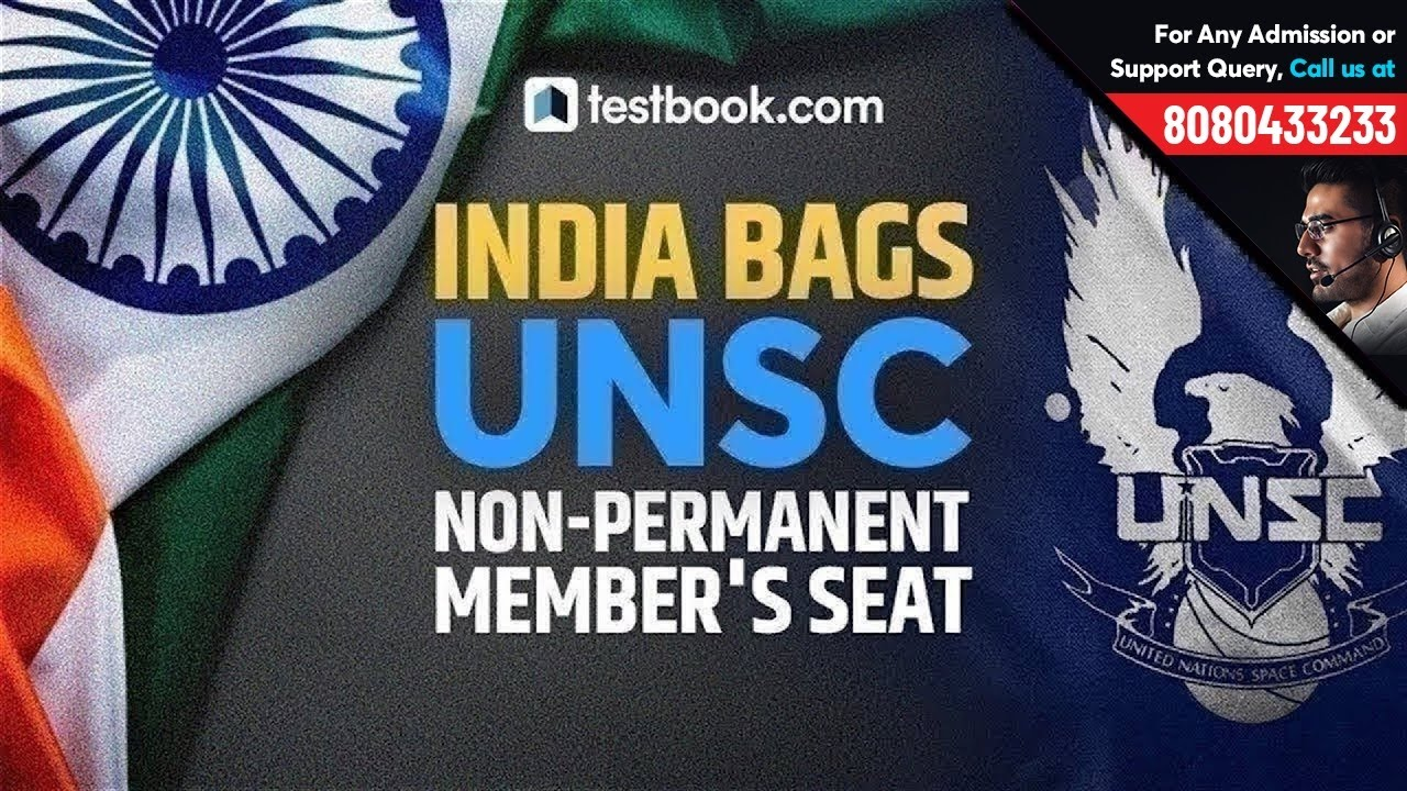 India bags UN Security Council Non Permanent Member's Seat | UNSC Members  2019 | GK for RRB & SSC