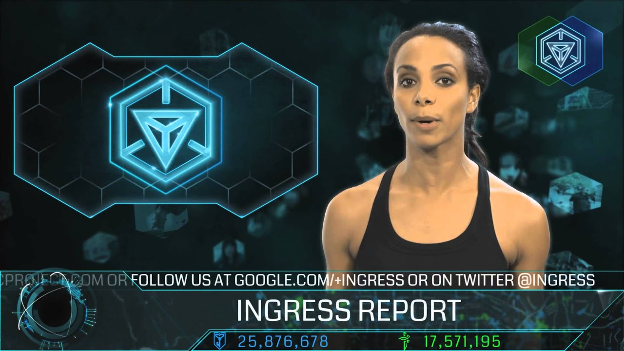 Ingress Report - Become a field agent!