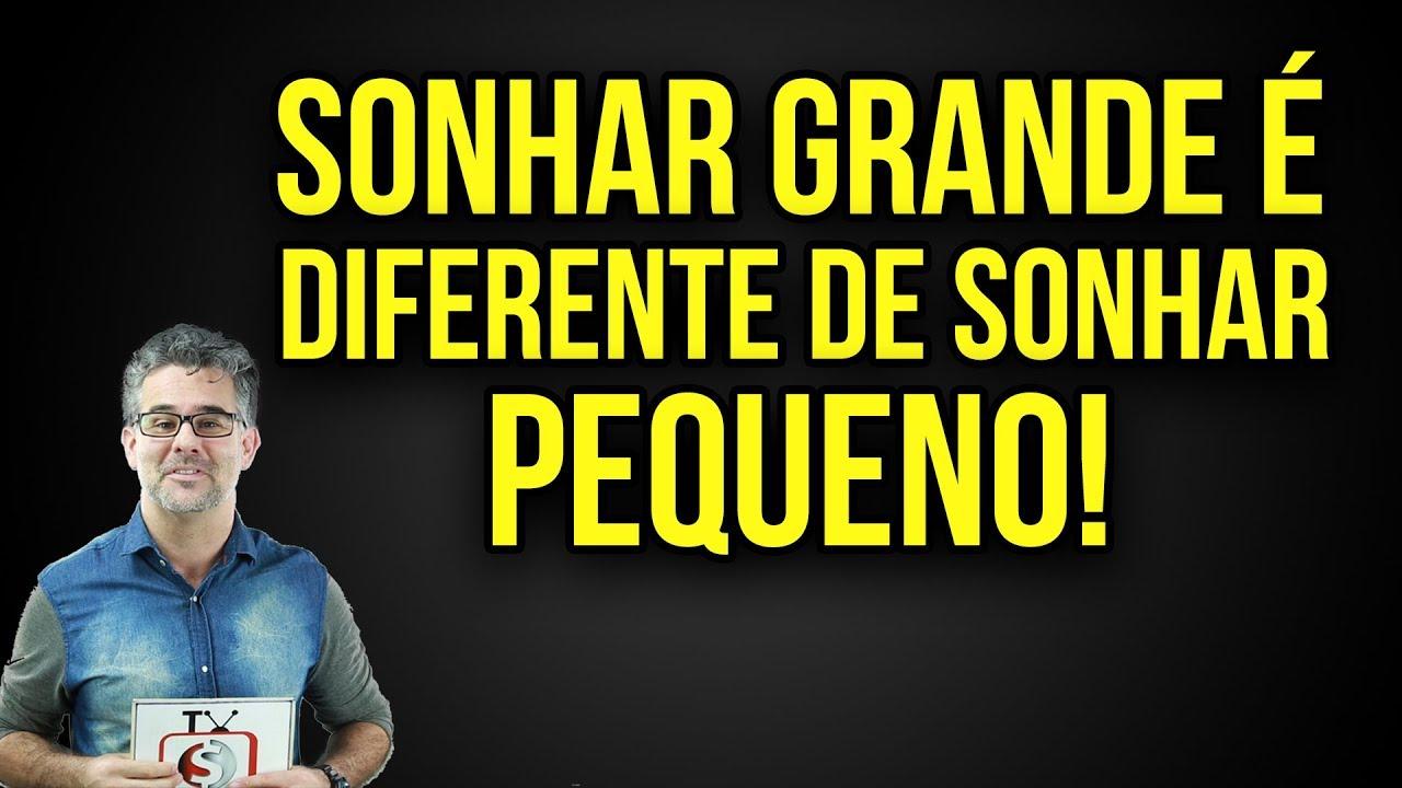 a17e9b28b5a  3 Palestra de Vendas BZ-Como Vender Mais Sonhar Grande é diferente de  Sonhar Pequeno  André Ortiz