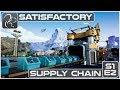 Satisfactory - Episode 2 - Supply Chain