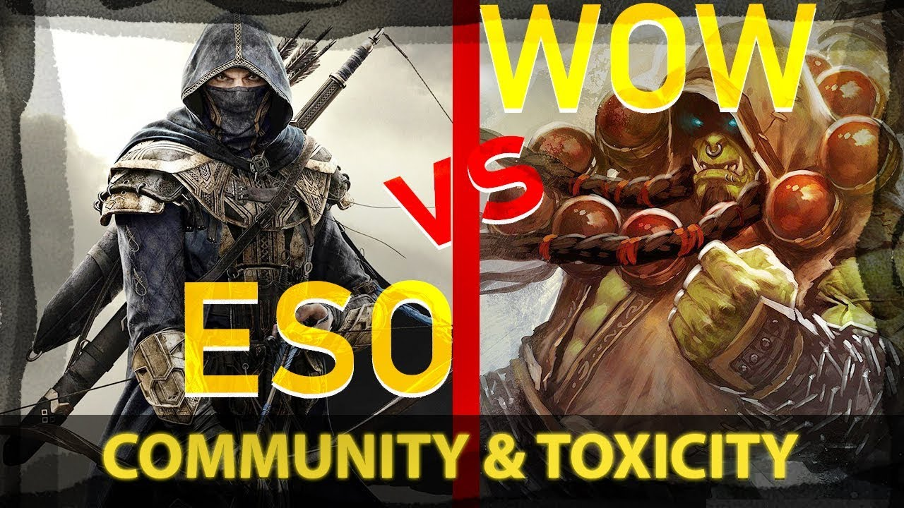 ESO vs WOW - Community and Toxicity (2019)