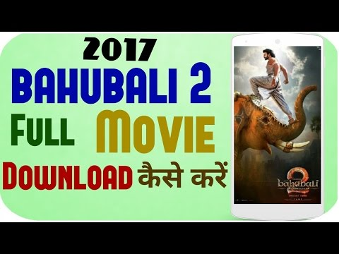 bahubali 2 full movie hd free download...