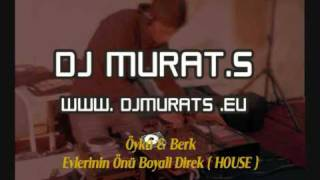 Öykü & Berk - Evlerinin Önü Boyali Direk (HOUSE REMIX) (DJMURATS) Resimi