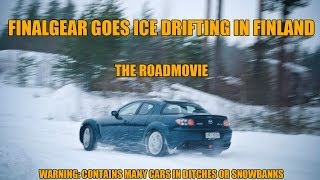 FinalGear goes Ice Drifting in Finland - The Roadmovie (Drifts, Beer and Sauna)