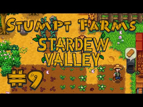 Stardew Valley - #9 - Now We're Cooking with Coal!