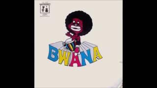 bwana bwana 1972