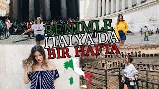 BENİMLE İTALYA'DA BİR HAFTA!