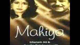 Mahiya O Mahiya Ghulam Ali & Kavita Krishna
