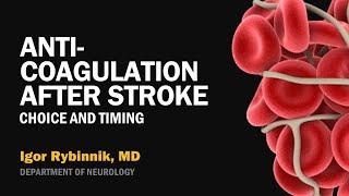 Anticoagulation After Stroke