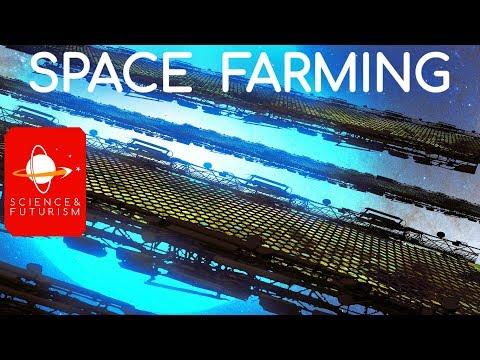 Upward Bound: Space Farming