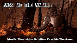 Video Pass me the Ammo   - Battlefield 1 (Moonshine Bandits Musicvideo) download MP3, 3GP, MP4, WEBM, AVI, FLV September 2017