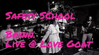 Safety School - Brynn. Live @ Love Goat