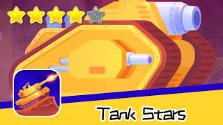Tank Stars Day142 Mark1 Walkthrough Epic Shooting Battle Game Recommend index four stars