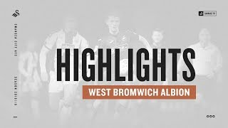 Highlights: West Brom 3 Swansea City 0