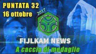 FIJLKAM NEWS 32 - A CACCIA DI MEDAGLIE