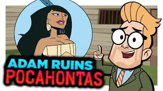 Adam Ruins Everything: The Real Story of Pocahontas thumbnail