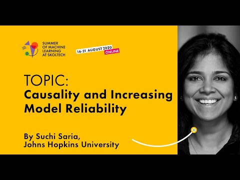Causality and Increasing Model Reliability — SUCHI SARIA