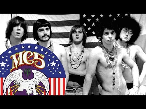 The MC5, White Panthers and 60s Revolution
