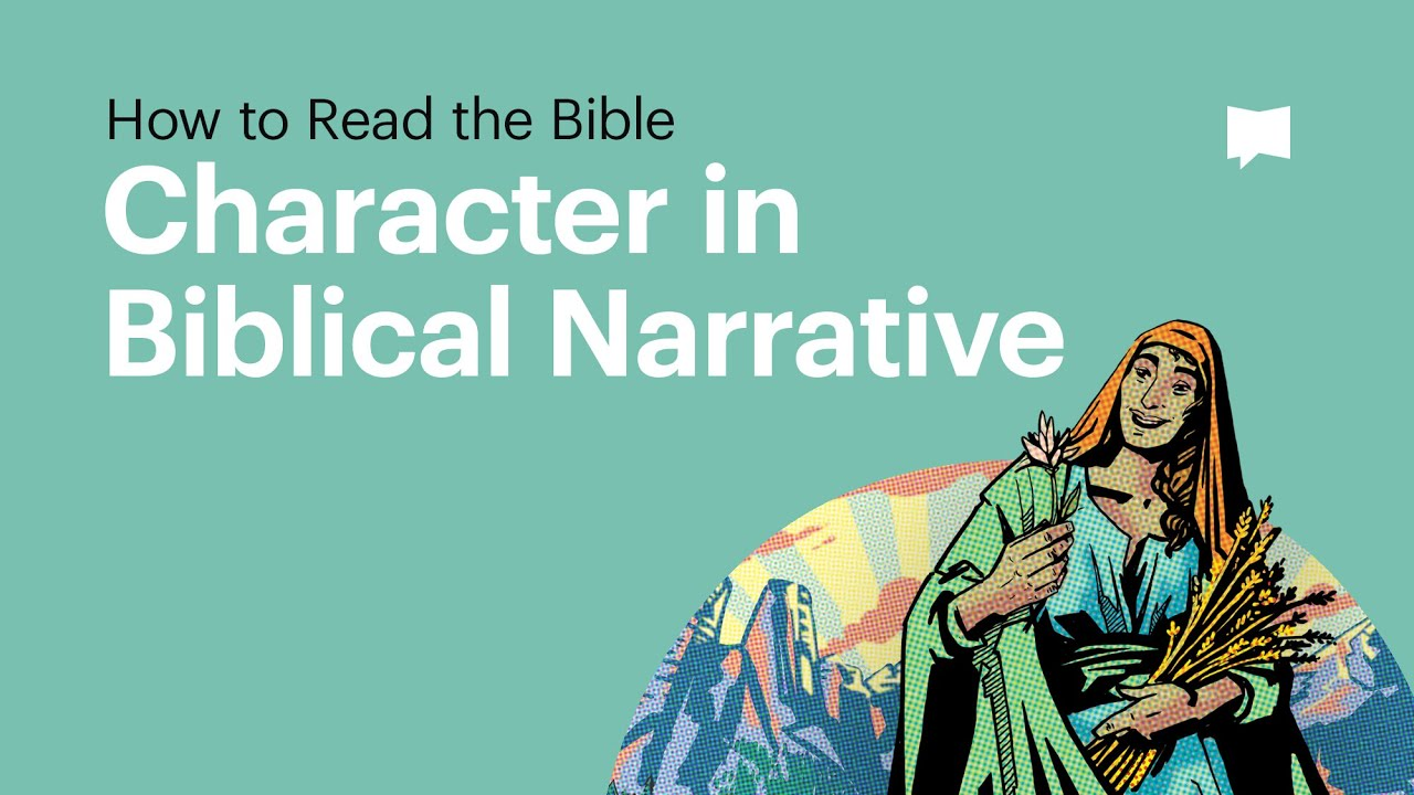How to Read the Bible: Character