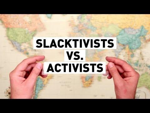 Slacktivists Vs. Activists