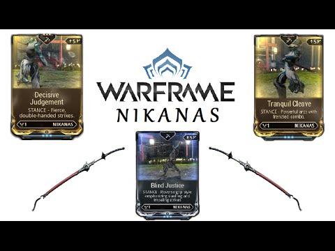 Warframe Stances - Blind Justice, Decisive Judgement & Tranquil Cleave (Nikanas)