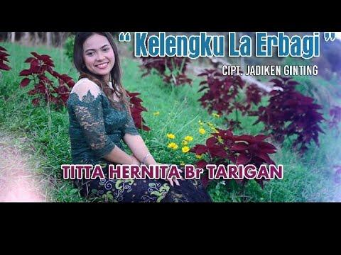 Lagu Karo Terbaru Keleng La Erbagi Versi Terbaru Titta Hernita Br Tarigan