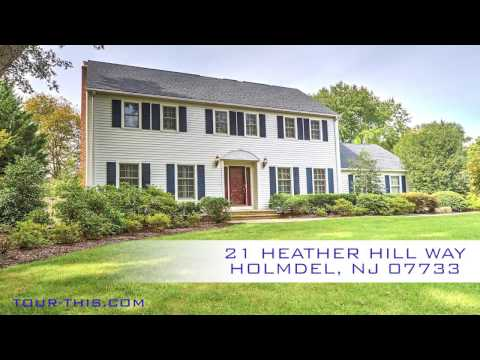 Video Tour 21 HEATHER HILL WAY HOLMDEL NEW JERSEY 07733