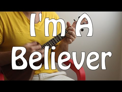 I'm A Believer - Neil Diamond, The Monkees, Smash Mouth - Beginner Song Ukulele Tutorial W/tabs
