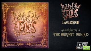 """BEHIND THE TALES - """"The Naughty Unlike"""" (IMMERSION 2014)"""