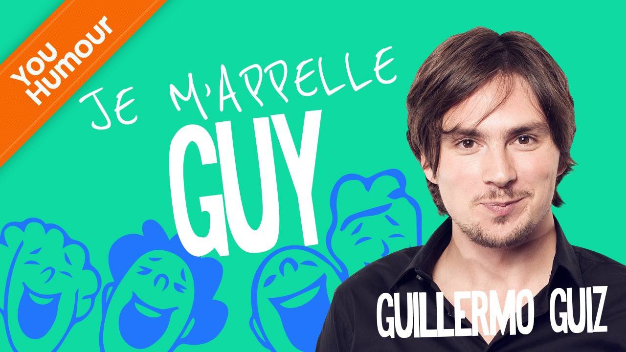 GUILLERMO GUIZ - Je m'appelle Guy