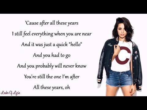 Camila Cabello - ALL THESE YEARS (Lyrics)