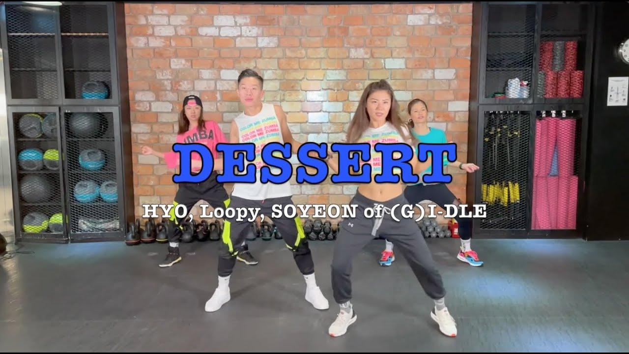 HYOYEON(효연) DESSERT(효연) (Feat. Loopy, SOYEON ((G)I-DLE))   Fitness Dance - KPOP   Choreo By TienTien