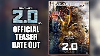 2.0 Movie Official Teaser Release Date Out | Rajinikanth | Akshay Kumar | Amy Jackson | Shankar