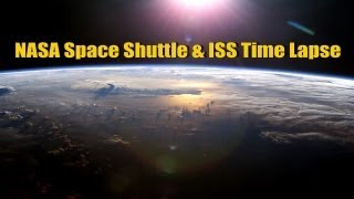 NASA Space Shuttle & ISS International Space Station In Orbit (Time Lapse)