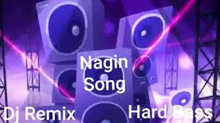 Nagin Music | Dj Remix Song | Hard Bass JBL | Latest Nagin Dance Dj Remix Song