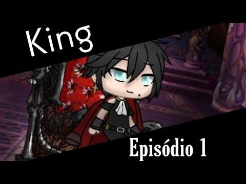 King - Episódio 1 - GachaLife