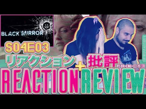 BLACK MIRROR 4x3 Crocodile REACTION + REVIEWREAÇÃO + REVIEWリアクション + 感想 {PTBR+ENG+日本語}