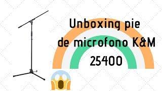 unboxing pie de microfono K&M 25400 - El laboratorio de ruspec