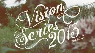 Vision Series 2013 part 2 Intro 1-20-13