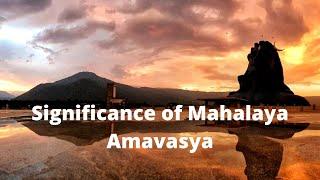Significance of Mahalaya Amavasya