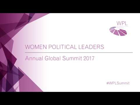 Women Political Leaders - Annual Global Summit 2017 Day 1