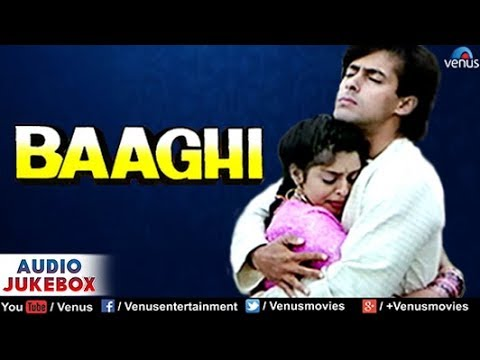 Baaghi Audio Jukebox | Salman Khan, Nagma, Mohnish Bahl |