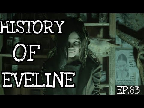 History Of Eveline Resident Evil 7 | EP.83