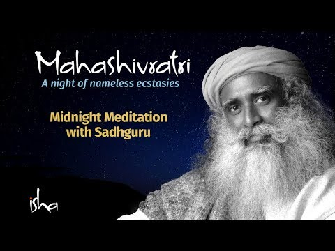 MahaShivRatri 2018 Live - Isha Yoga Center - Part 3 (Midnight Meditation) | Sadhguru
