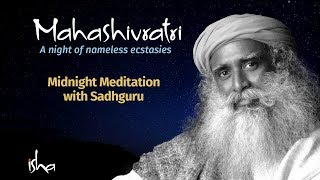 MahaShivRatri 2018 Live - Isha Yoga Center - Part 3 (Midnight Meditation)