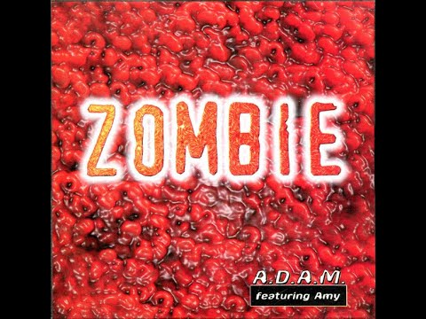 A.D.A.M. Feat. Amy - Zombie (Extended Rockin' )