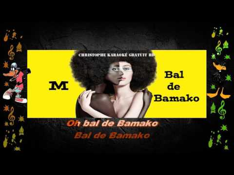 Matthieu Chedid M   Bal de Bamako Karaoké