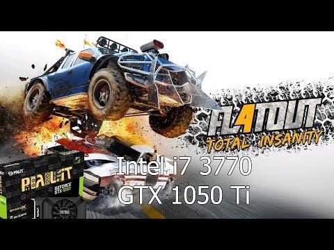 FlatOut 4  Total Insanity [PC] GeForce GTX 1050 Ti 4GB GDDR5 & Intel i7-3770 |