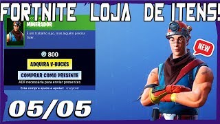 Fortnite Items Store-today's shop 05/05/2019 * NEW * Skin MINER!